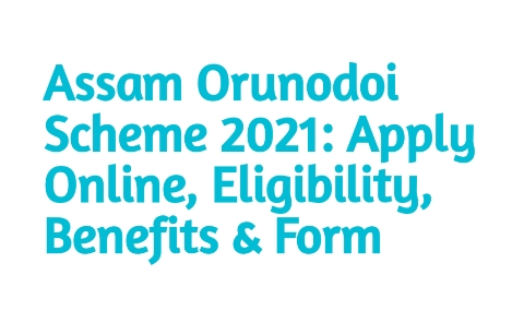 Orunodoi Scheme