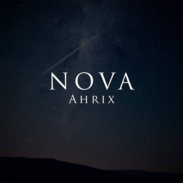Ahrix - Nova - Single (2013) [iTunes Plus AAC M4A]