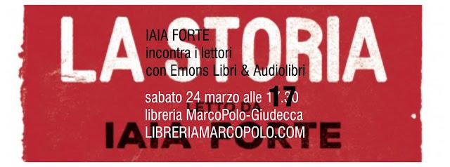 Iaia Forte alla MarcoPolo Giudecca - Sabato 24 Marzo
