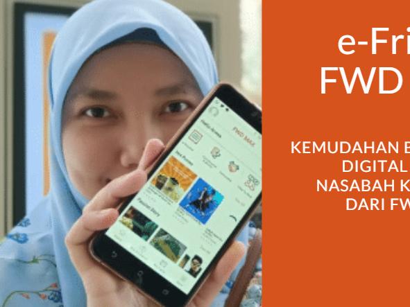 e-Friend FWD MAX, Kemudahan Berasuransi Digital untuk Nasabah Korporasi dari FWD Life