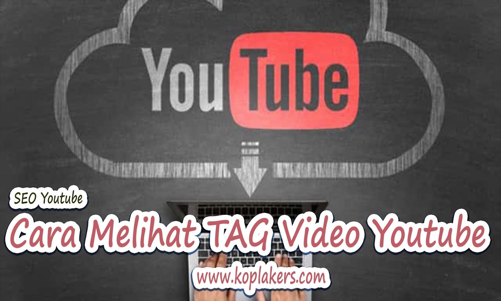 Cara mudah melihat tags video youtube channel orang lain
