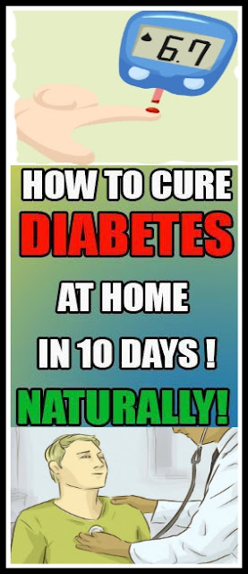 How to Cure Diabetes Naturally at Home in 10 Days