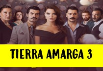 Novela Tierra Amarga 3 Capítulo 60 en Español