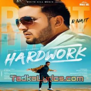 Hardwork R Nait New Punjabi Song Lyrics