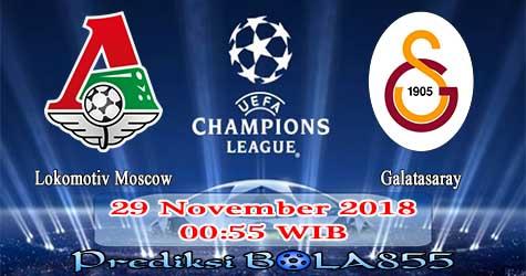 Prediksi Bola855 Lokomotiv Moscow vs Galatasaray 29 November 2018
