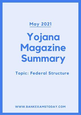 Yojana Magazine Summary: May 2021