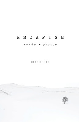 Escapism Words and Photos by Candice Lee book cover