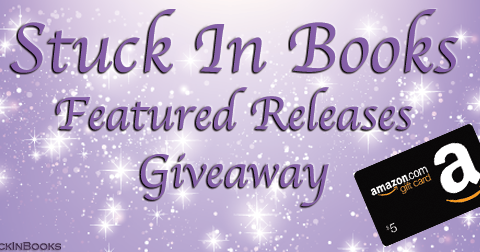 Stuck In Books Featured Release & Giveaway
