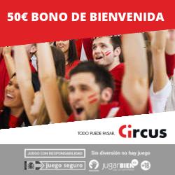 Circus Bono Freebet 50€ bienvenida apuestas deportivas