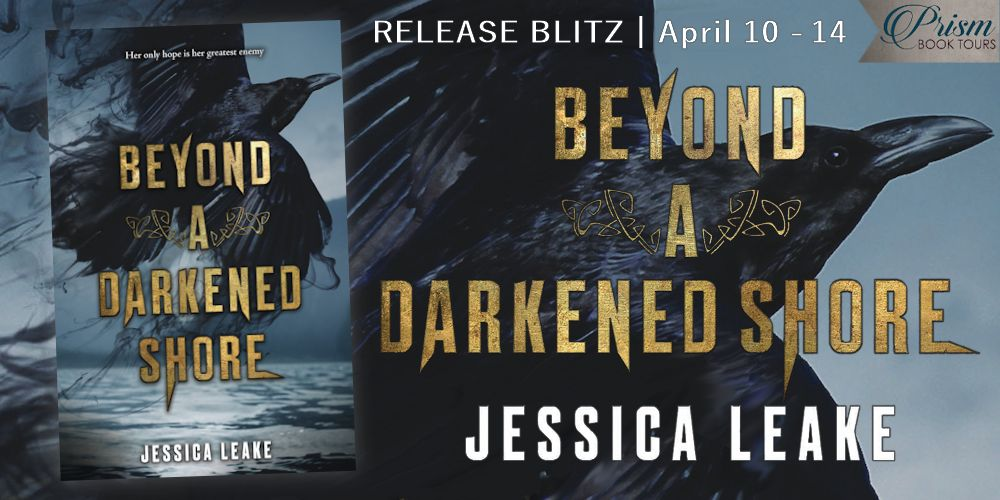 We're celebrating the release of BEYOND A DARKENED SHORE by JESSICA LEAKE!