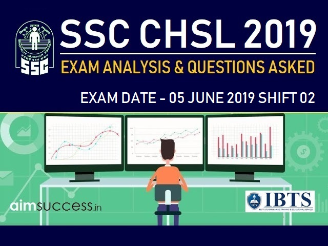 SSC CHSL Exam Analysis 5 July 2019: Shift 2