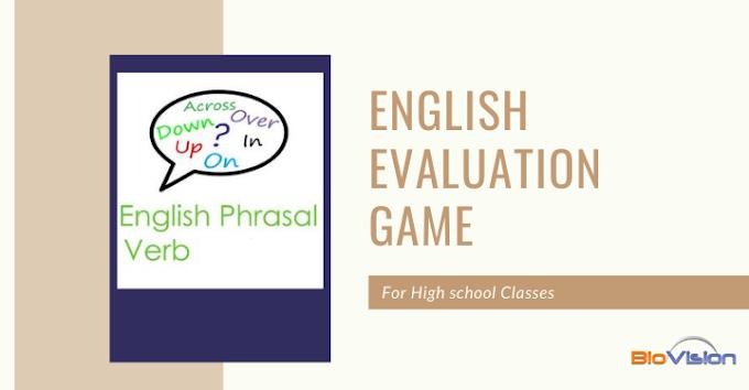 ENGLISH EVALUATION GAME - STANDARDS 9, 10 - PHRASAL VERBS