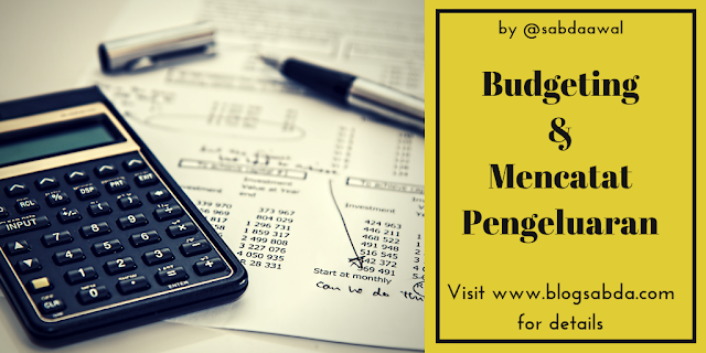 Solusi Mudah Budgeting dan Mencatat Pengeluaran Bagi yang Kesulitan atau Pemalas