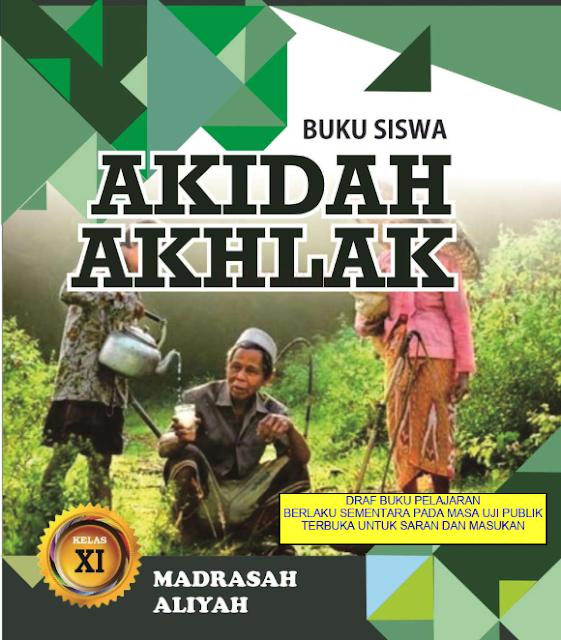 Buku Akidah Akhlak Untuk Siswa Kelas XI Madrasah Aliyah