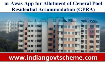 m-Awas App for Allotment of General Pool Residential