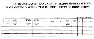 ek 24 3065 sayili kanunun 13i maddesindeki istisna kapsaminda yapilan teslimlere iliskin bildirim formu