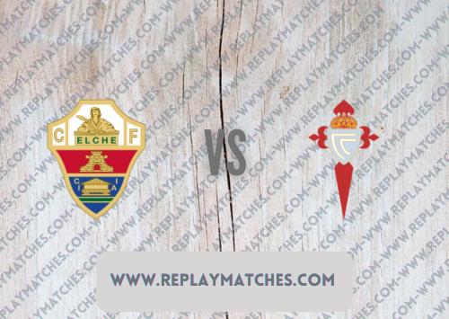 Elche vs Celta Vigo Highlights 03 October 2021