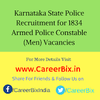 Karnataka State Police Recruitment for 1834 Armed Police Constable (Men) Vacancies