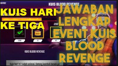 Event kuis Blood Revenge Free fire hari ke tiga ini jawabannya!