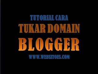Cara Tukar Posisi Domain di Blogger