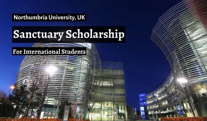 Northumbria University Sanctuary funding for International Students
