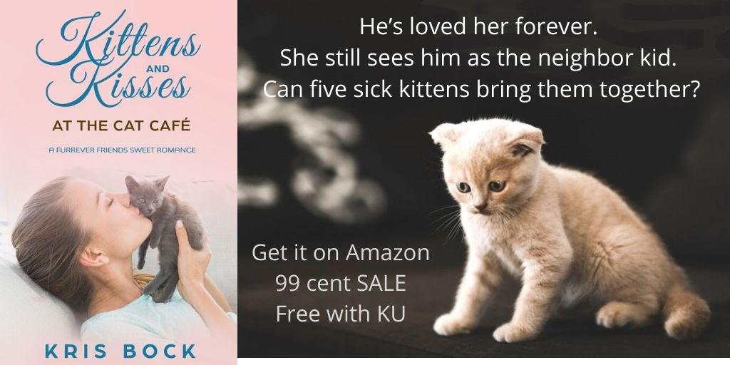 Kittens and Kisses at the Cat Café: A Furrever Friends #SweetRomance - 99-cent sale! #Romance #CleanRomance #BookBuzz