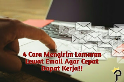 4 Cara Mengirim Lamaran Kerja & CV Lewat Email Agar Cepat Dapat Kerja!!