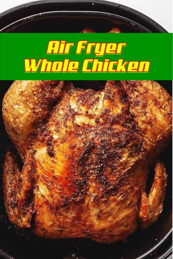 #Air #Fryer #Whole #Chicken