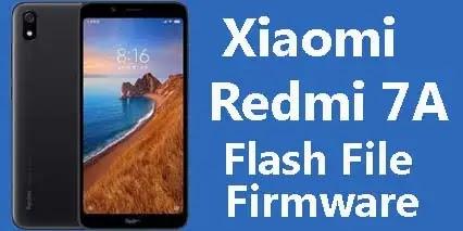 Xiaomi Redmi 7A Flash File Firmware