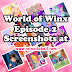 World of Winx - Season 1 Episode 2 - New Powers [Screenshots]