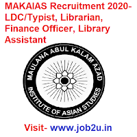 MAKAIAS Recruitment 2020, LDC, Typist, Librarian, Finance Officer, Library Assistant