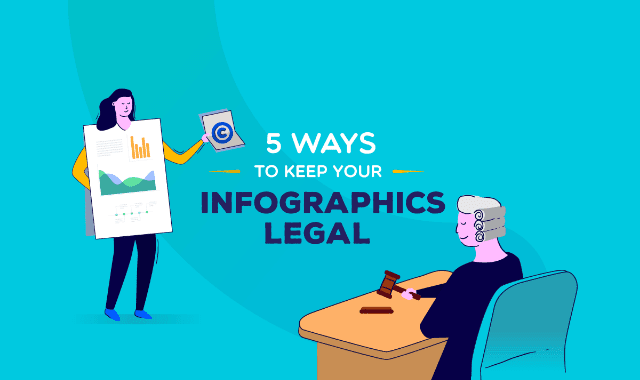 5 Ways to Keep Your Infographics Legal