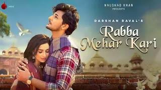 Checkout Darshan Raval New Song Rabba Mehar Kari lyrics penned by Youngveer