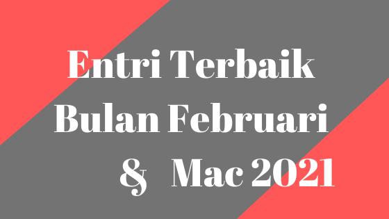 entri feb & Mac 2021