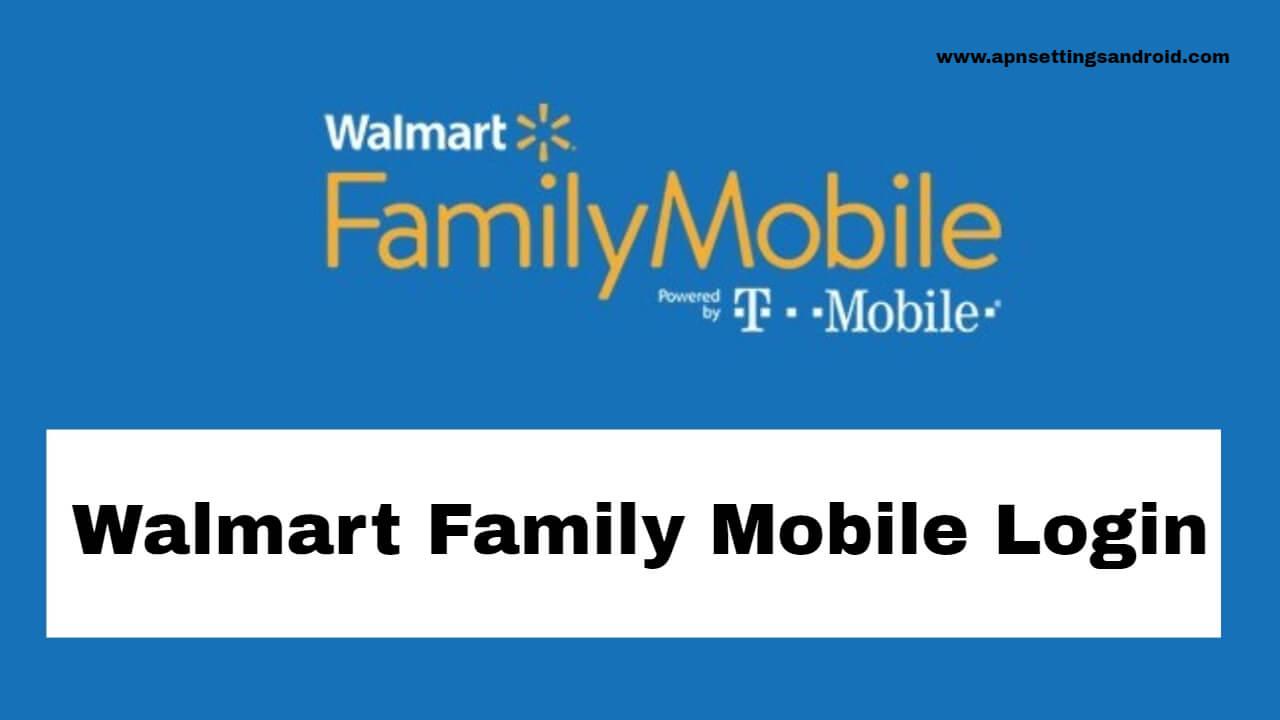 Walmart Family Mobile Login