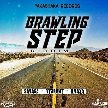 BRAWLING STEP RIDDIM (DANCEHALL) – 2018 – YAKASHAKA | Reggae