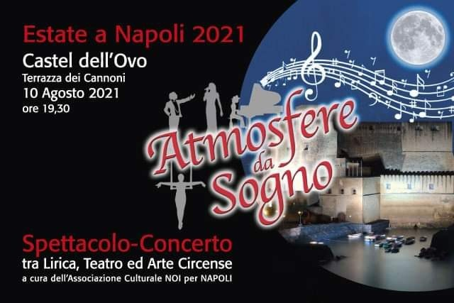 """A Napoli """"Atmosfere da Sogno"""" per la magica notte di San Lorenzo"""