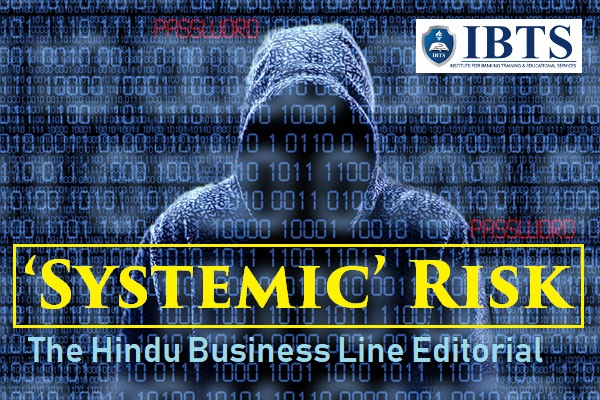 'Systemic' risk: The Hindu Business Line Editorial