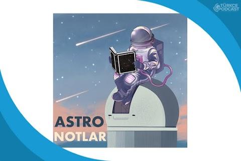 AstroNotlar Podcast