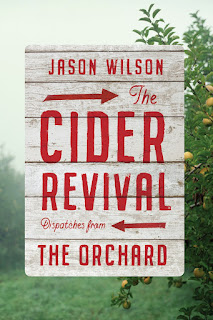 Review of The Cider Revival by Jason Wilson