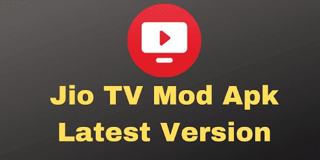 jio tv mod apk latest version