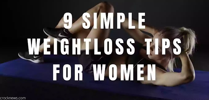 9 Proven Weightloss Tips for Women which help to reduce Weight Gain