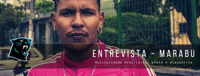 #Entrevista - Marabu e sua musicalidade preta, brasileira e diaspórica.