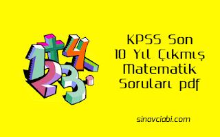 KPSS Son 10 Yıl Çıkmış Matematik Soruları pdf