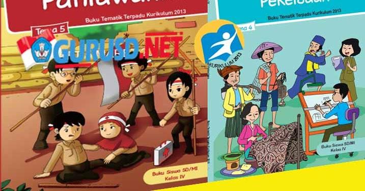 Buku Guru Dan Siswa Kelas 4 Revisi Kurikulum 2013 Dengan Pemetaan Ki Dan Kd Guru Sekolah Dasar