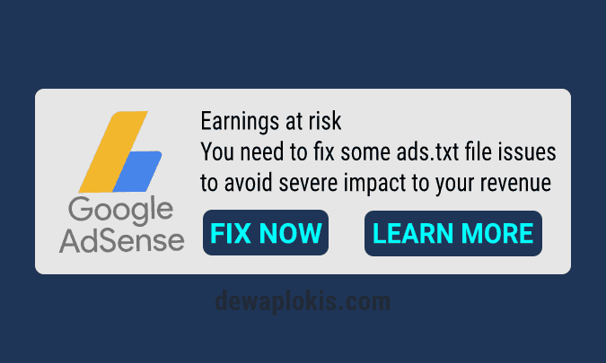 Cara Mengatasi Earnings at risk ads.txt