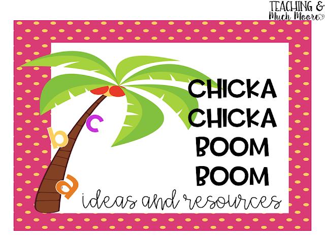 chicka chicka boom boom ideas