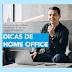 Dicas de Home Office: Como se manter produtivo trabalhando de casa em tempos de pandemia