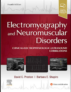 Electromyography and Neuromuscular Disorders Clinical-Electrophysiologic-Ultrasound Correlations 4th Edition – 2021