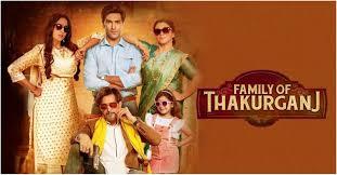 Family Of Thakurganj (2019) Hindi Movie
